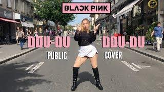 [KPOP IN PUBLIC] BLACKPINK - '뚜두뚜두 (DDU-DU DDU-DU)' - DANCE COVER