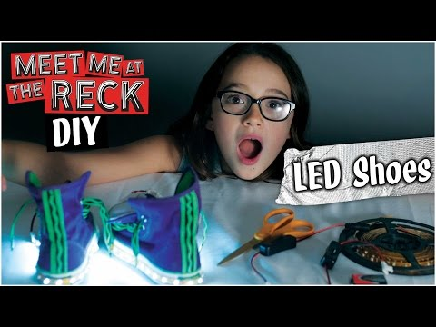 DIY LED shoes! - Meet Me at the Reck