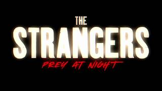 The Strangers: Prey At Night Trailer