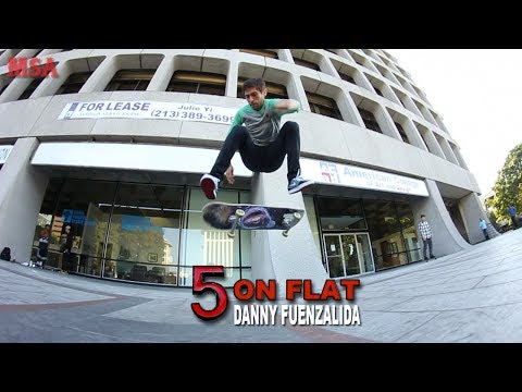 5 On Flat With Danny Fuenzalida PT 2