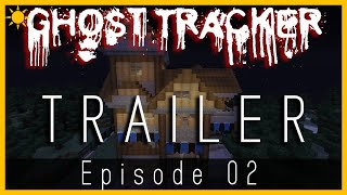 Trailer - Ghost Tracker : Episode 02 - Film Horreur Minecraft TheSamden