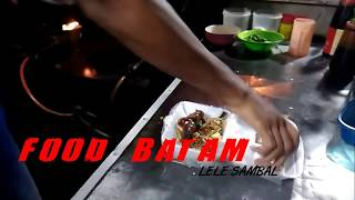 FOOD BATAM : LELE SAMBAL KHAS BATAM - STREET FOOD INDONESIA
