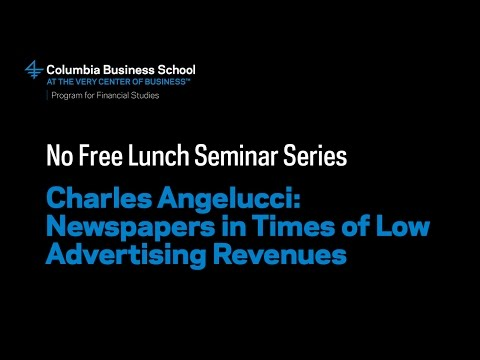 Charles Angelucci: Newspapers in Times of Low Advertising Revenues