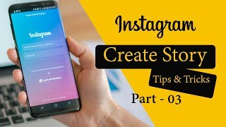 #03 - How To Create Beautiful Instagram Story