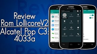 Review: Rom LollicoreV2 Alcatel Pop C3 4033a
