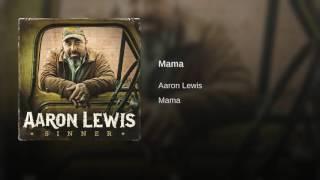 Aaron Lewis Mama