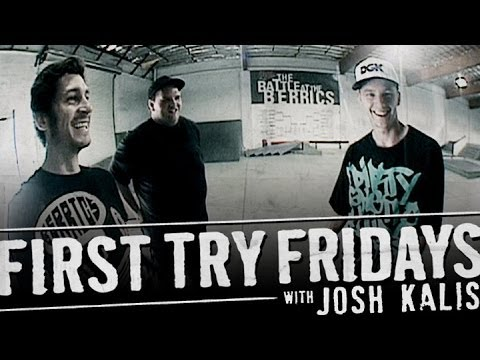 First Try Friday - Josh Kalis