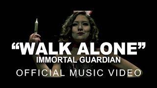 IMMORTAL GUARDIAN - Walk Alone
