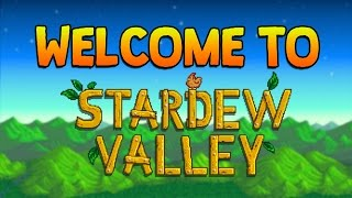 WELCOME TO STARDEW VALLEY
