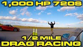 1,000 Horsepower McLaren 720S vs Stock 720S 1/2 mile Drag Racing at Wannagofast