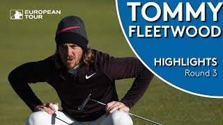 Tommy Fleetwood Highlights | Round 3 | 2018 Alfred Dunhill Links Championship