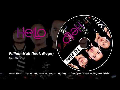 HELLO - Pilihan Hati [feat Mega] (Official Audio Video)