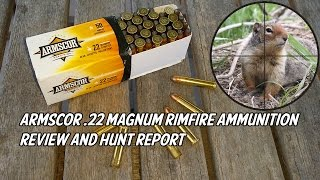Armscor 22 Magnum Ammunition Review and Hunt Report