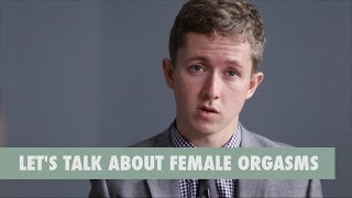 Let's Talk About Female Orgasms