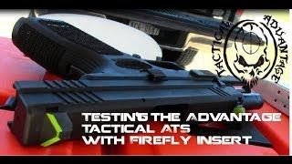 ATS with Firefly Gun Sight System at The Range, Holster testing and Darkness Test