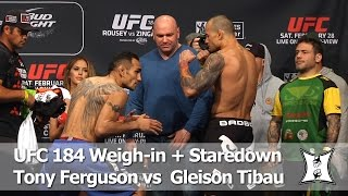 UFC 184: Tony Ferguson and Gleison Tibau Weigh-in and Staredown (HD / Complete / Unedited)