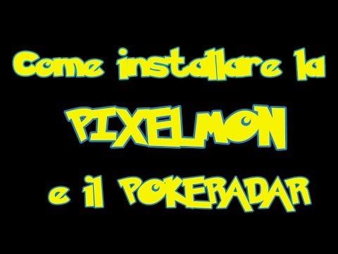 Come Installare la Pixelmon e il Pokeradar