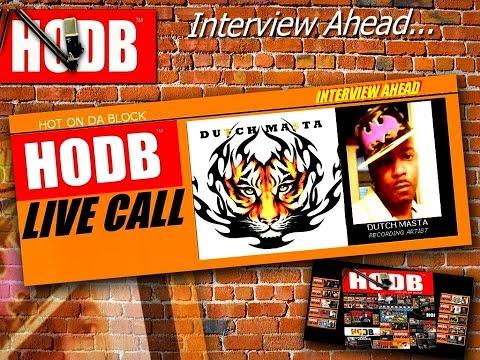 Unedited Dutch Masta Interview HODB Hot On Da Block Radio Series