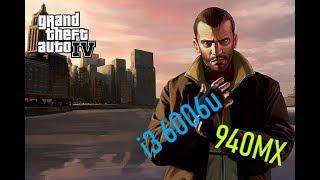 [i3 6006u 940MX Test] Grand Theft Auto IV