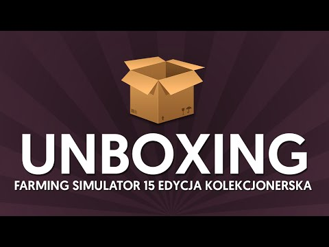Farming Simulator 15 - UNBOXING - COLLECTOR EDITION / EDYCJA KOLEKCJONERSKA