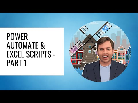 Power Automate & Excel Scripts - Part 1