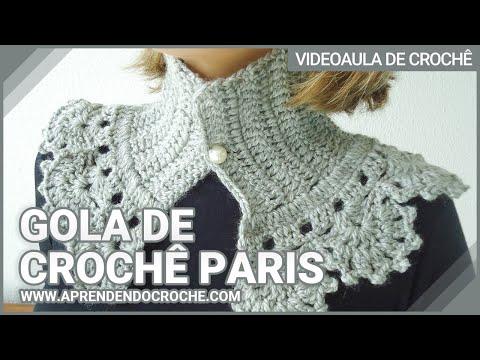Gola de Croche Paris – Aprendendo Crochê