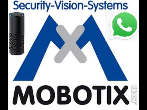 Mobotix Camera T25 Amazon Alexa Whatsapp Integration