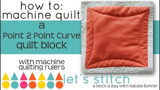 How-To Machine Quilt a Point 2 Point Quilt Block-W/Natalia Bonner-Lets Stitch a Block a Day- Day 15