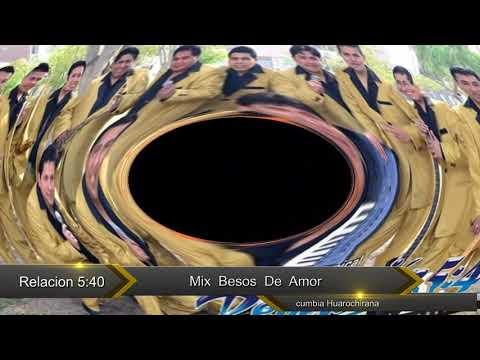 Revelación 5:40 de Huarochiri★♫ ♪ ♫ ♪MIX BESOS DE AMOR 2014