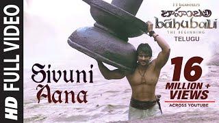 Baahubali Songs   Sivuni Aana Video Song   Prabhas, Anushka Shetty,Rana,Tamannaah   M M Keeravani