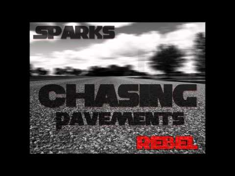Chasing Pavements - Sparks