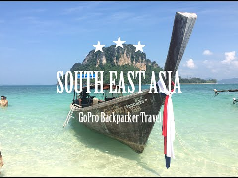 SOUTH EAST ASIA | Backpacking | Amazing Trip | GoPro Hero 4 1080p HD