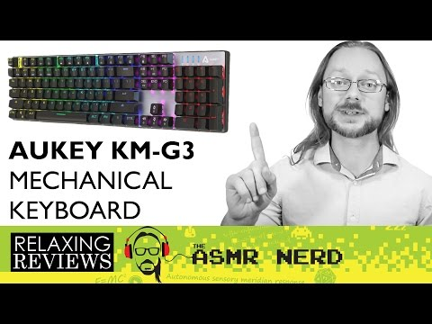 RELAXING REVIEWS   Aukey KM-G3 RGB Mechanical Keyboard w/ Outemu Blue Switches