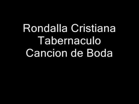 rondalla cristiana Tabernaculo (cancion de Boda)
