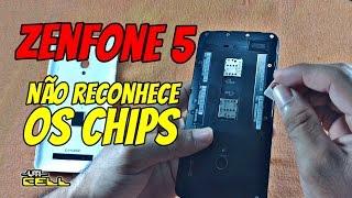 Zenfone 5 não pega/ler os chips Resolvido