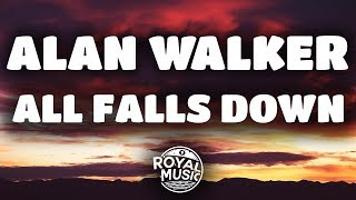 Download lagu Alan Walker - All Falls Down (feat. Noah Cyrus & Digital Farm Animals) (Lyrics / Lyric Video) gratis