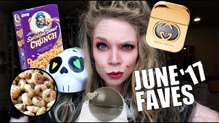 JUNE FAVES 2017!