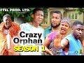 CRAZY ORPHAN SEASON 1 - Mercy Johnson 2019 Latest Nigerian Nollywood Movie Full HD