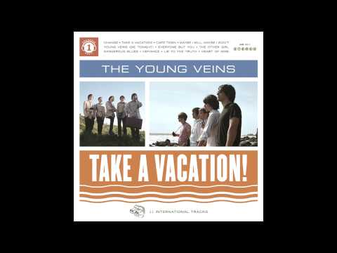 The Young Veins - Take A Vacation