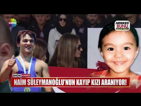 Naim Süleymanoğlu'nun kayıp kızı aranıyor!