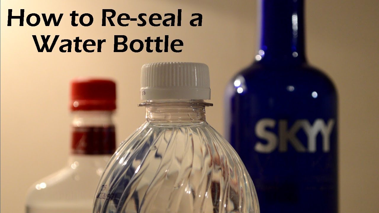 Bottle Safety Seal How to Re-seal a Water Bottle
