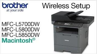 MFCL5700DW MFCL5800DW MFCL5850DW wireless - Macintosh® installation