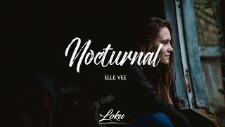 Elle Vee Nocturnal