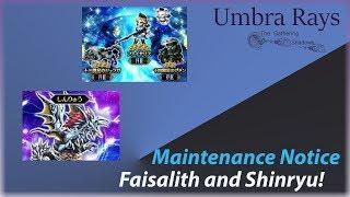 Maintenance Notice: Faisalith and Shinryu