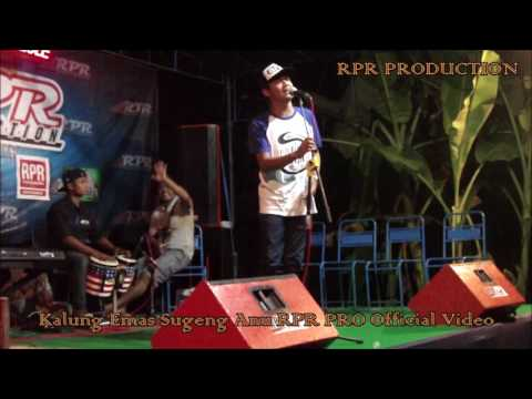 KALUNG EMAS SUGENG ANU RPR PRO - [Official Video Music] - cc Dj. indra RPR