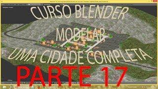 PARTE 17 #TEXTURIZANDO O MAPA\ Criar Cidade Inteira No Blender   PT-BR - HD