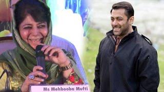 Salman Khan Is The NEW Brand Ambassador Of Jammu & Kashmir? Said Mehbooba Mufti
