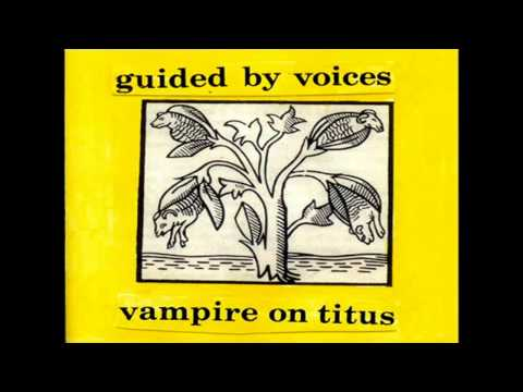 Guided By Voices - Cool off Kid Kilowatt