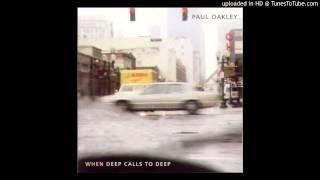 Watch Paul Oakley When Deep Calls To Deep video