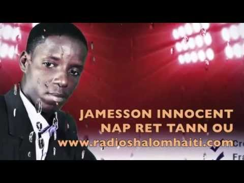 N'ap Ret Tann Ou - Jameson Innocent video